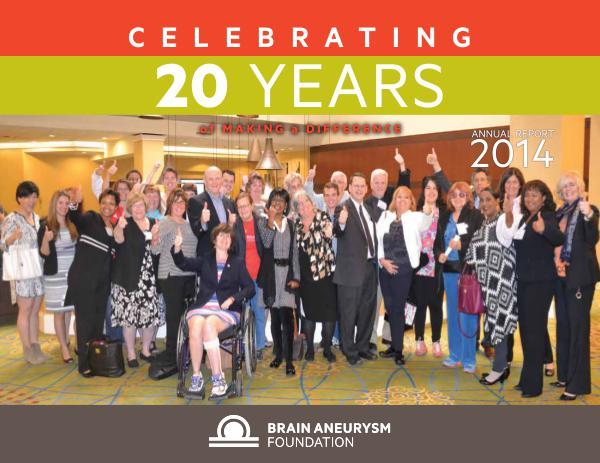 2014 Brain Aneurysm Foundation Annual Report 2014-Brain-Anuerysm-Foundation-Annual-Report