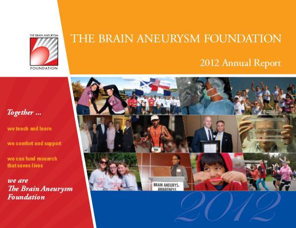2012 Brain Aneurysm Foundation Annual Report 2012-Brain-Aneurysm-Foundation-Annual-Report