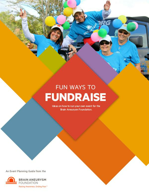 Brain Aneurysm Foundation Event Planning Guide 2016-BAF-Event-Manual
