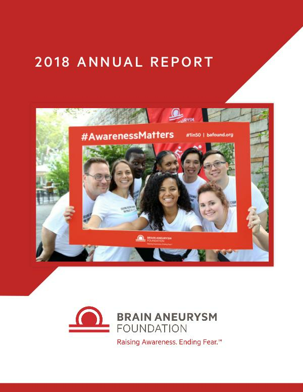 2018 Brain Aneurysm Foundation Annual Report 2018-Brain-Aneurysm-Foundation-Annual-Report