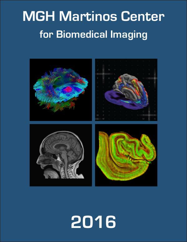 MGH Martinos Center for Biomedical Imaging 2016